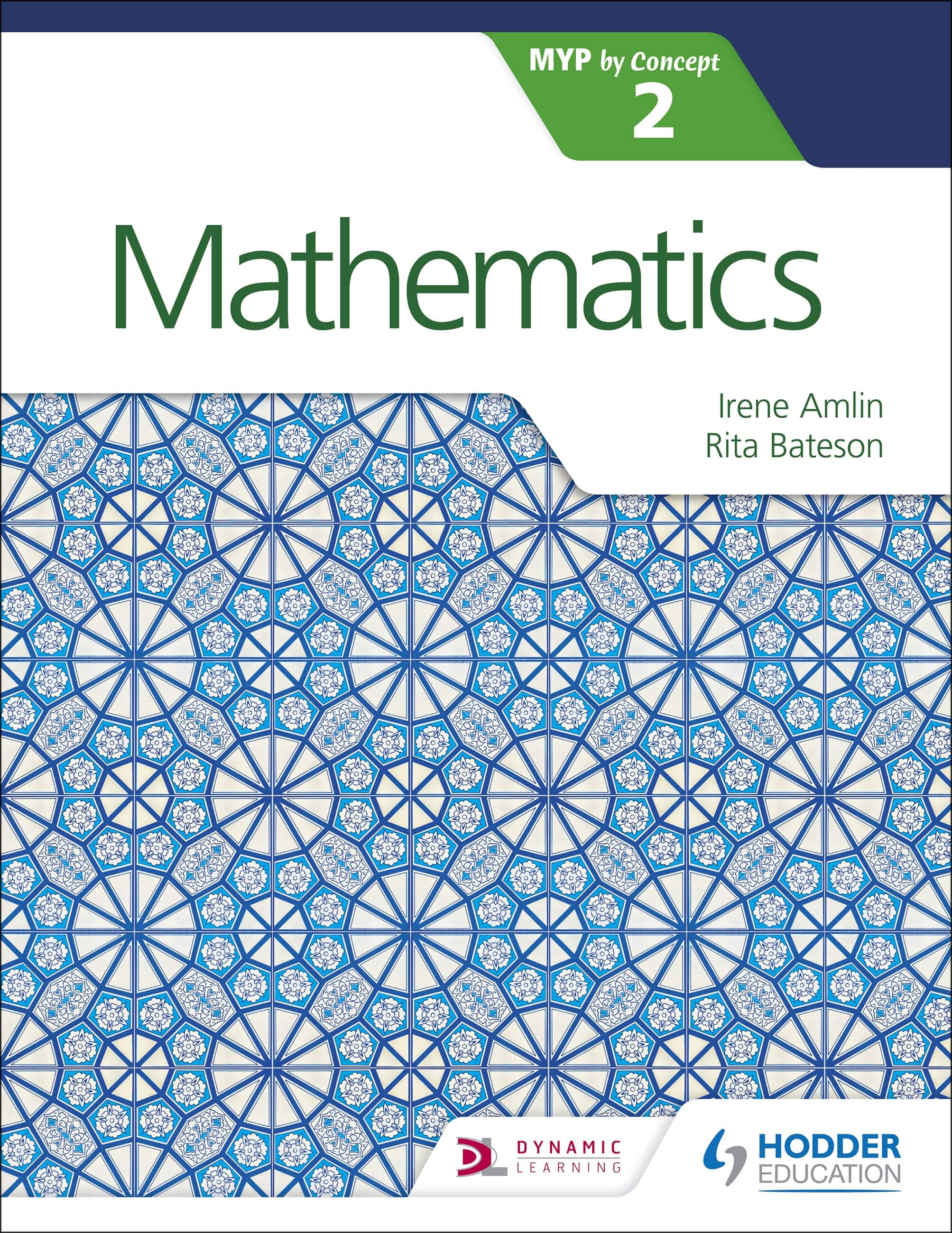 Mathematics for the IB MYP 2