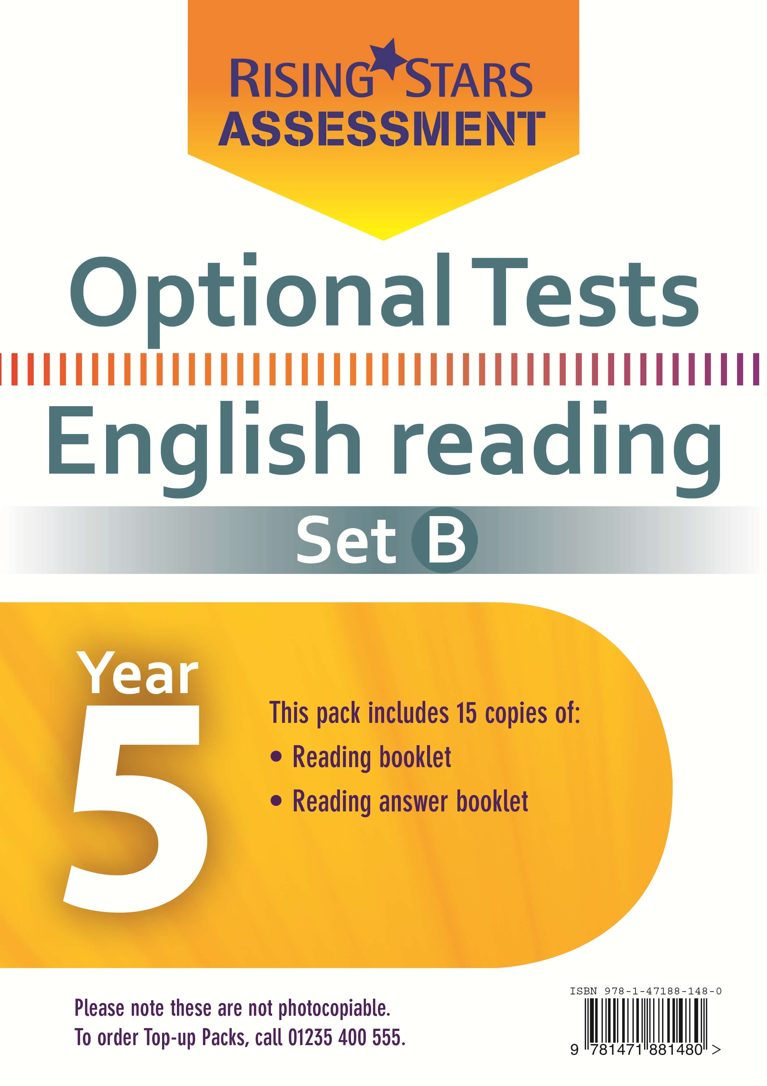Optional Tests SET B Reading Year 5 Pupil Pack (15 copy)